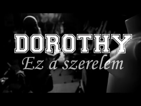DOROTHY  - Ez A Szerelem (Official Lyric Video)