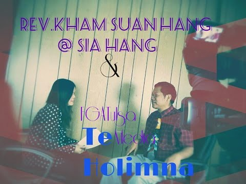 Rev.Kham Suan Hang @ Sia Hang leh FGATulsa Media Te holimna