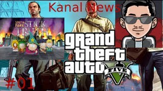 Kanal News #01 - GTA 5 Release enthüllt,South Park The Stick of Truth [German/HD]