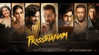 Prassthanam - Bollywood Movie Full Public Review | Sanjay Dutt | Jackie Shroff | Deva Katta