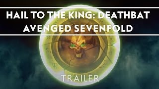 Avenged Sevenfold - Hail To The King: Deathbat (Video Game) [Trailer]