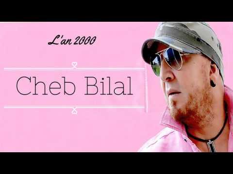 Cheb Bilal - l'an 2000 (Album Complet)
