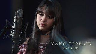 Download Lagu Hanin Dhiya - Yang Terbaik (Versi Akustik) Gratis STAFABAND