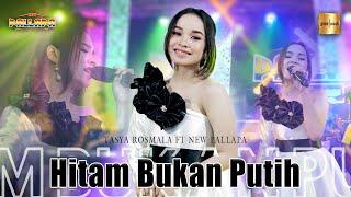 Download lagu Tasya Rosmala ft New Pallapa - Hitam Bukan Putih ( Live Music)