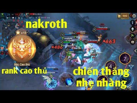 Liên Quân Mobile _ Leo Rank Cao Thủ Nhẹ Nhàng Cùng Nakroth