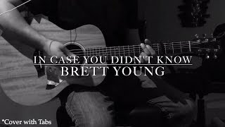 Download Lagu Brett Young - In Case You Didn't Know (Cover with Tabs) Gratis STAFABAND