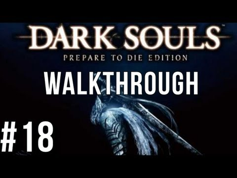New Londo Ruins and Four Kings - Dark Souls Walkthrough Part 18