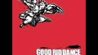 Watch Good Riddance Enter The Unapproachables video