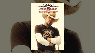 Jason Aldean - Wide Open Live