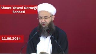 11.09.2014 Tarihli Ahmet Yesevi Derneği Sohbeti