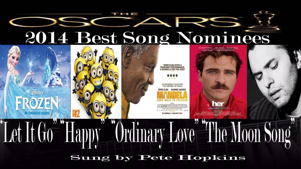 2014 oscars best original song nominees let it go happy
