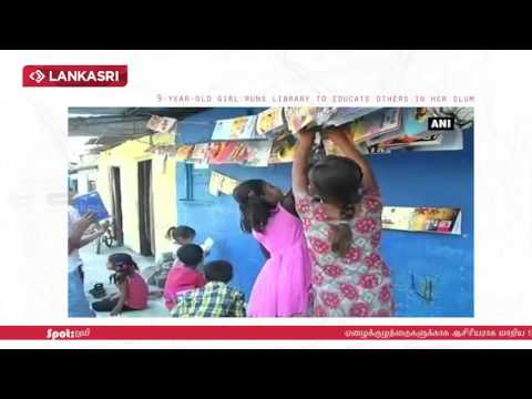 9 year old girl runs library to educate others in her slum