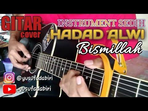 Instrumental Sedih Hadad Alwi Bismillah Gitar Cover By Yusuf (pingerstyle)