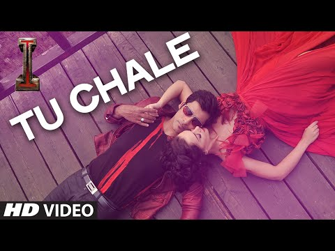 Official: 'Tu Chale' Video Song | '|' | Shankar, Chiyaan Vikram | Arijit Singh | A.R Rahman |