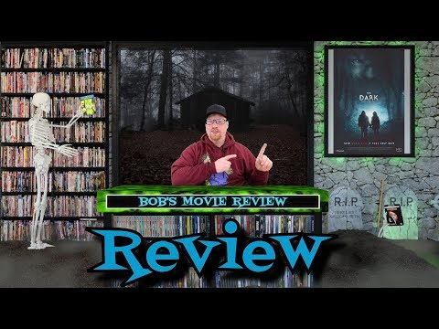The Dark Review (2018) - Horror