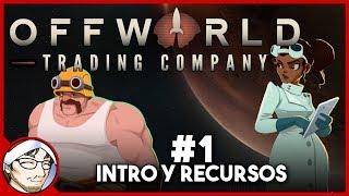OFFWORLD TRADING COMPANY #1 ► Introducción y Recursos │ Conquistando Marte por unos Dólares!