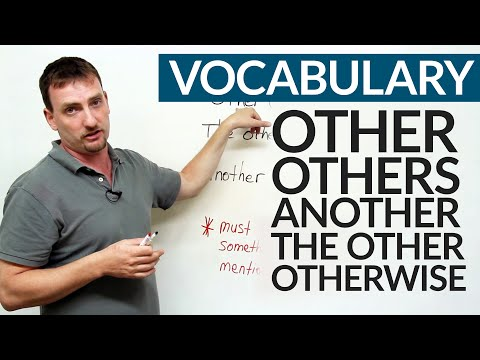 Learn English – OTHER, ANOTHER, OTHERS, THE OTHER, OTHERWISE