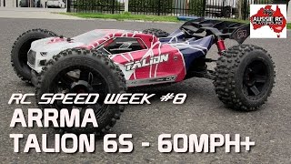 RC SPEED WEEK #8 - ARRMA Talion 6S Truggy 60mph+
