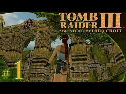 Let's Play: Tomb Raider III odc. 1 - Jungle [1/2] -
