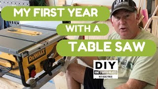 My First Year with a Table SAW
