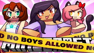 No Boys ALLOWED | MINECRAFT ROLEPLAY GAMES