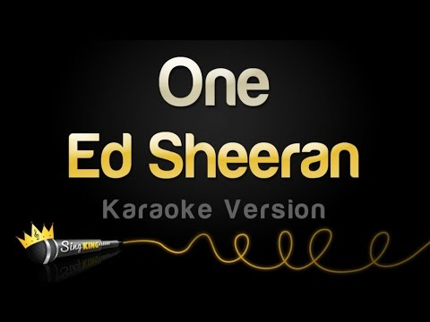 Ed Sheeran - One (Karaoke Version)