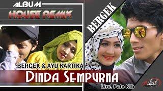 download lagu Bergek  & Ayu Kartika - Dinda Sempurna gratis