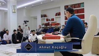 Ahmet Koçoğlu - Dost Dostuyla Beraber Cennette Bulunacaktır