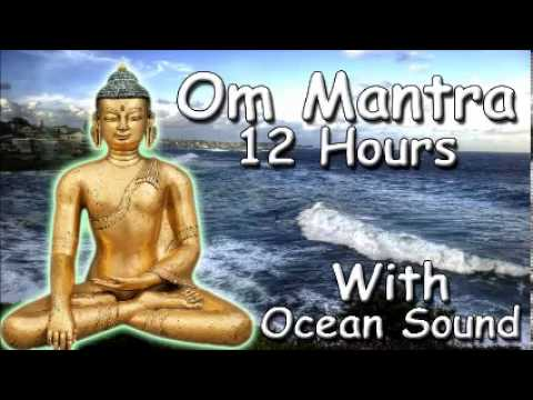 REIKI MUSIC - Om mantra 12 Hour Full Night Meditation with ocean...