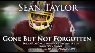 Sean Taylor - Gone But Not Forgotten