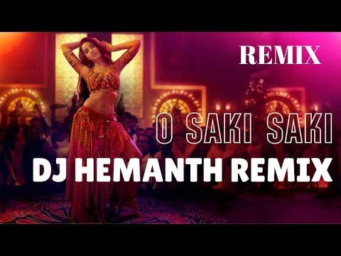 Download Lagu  O Saki Saki  REMIX  | Batla House | DJ Hemanth Remix  al |2019 | Nora Fatehi | Tanishk Bagchi Mp3 Free