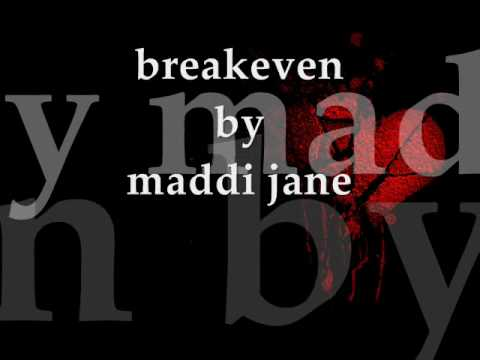 Break Even By Maddi Jane With Lyrics video