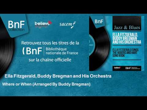 ella-fitzgerald-buddy-bregman-and-his-orchestra-where-or-when-arranged-by-buddy-bregman.html