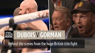Unseen footage! No Filter Boxing Dubois v Gorman fight night episode   Fury's ringside reaction 😳