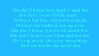 Download Lagu She Thinks She Needs Me (lyrics) Gratis STAFABAND