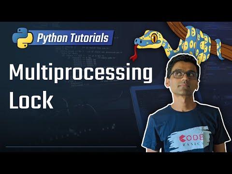 Python Tutorial - 30. Multiprocessing Lock