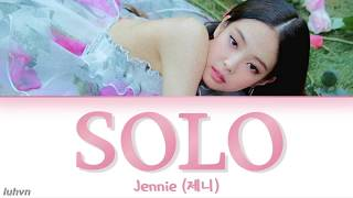 JENNIE (제니) - 'SOLO (솔로)' LYRICS [HAN|ROM|ENG COLOR CODED] 가사