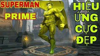 LIÊN QUÂN : Superman Prime Đã Chính Thức Lộ Diện - Thánh Đẩy Hiệu Ứng Kĩ Năng Cực Đẹp