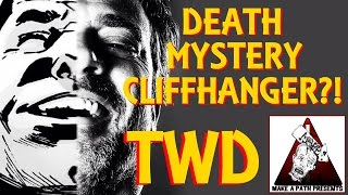 "The Walking Dead Season 6 Finale ""Death Mystery"" Cliffhanger Discussion (Possible Spoilers)"