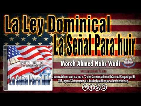 49 La Señal Para huir La Ley Dominical Por Ahmed Nahr Wadi