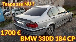 BMW 330D 184 CP 1700€ Anuntul este o teapa.