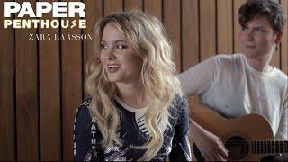 PAPER Penthouse Zara Larsson sings Lush Life