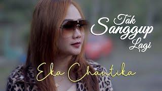 Tak Sanggup Lagi (Dinda Permata) - Cover Eka Chantika