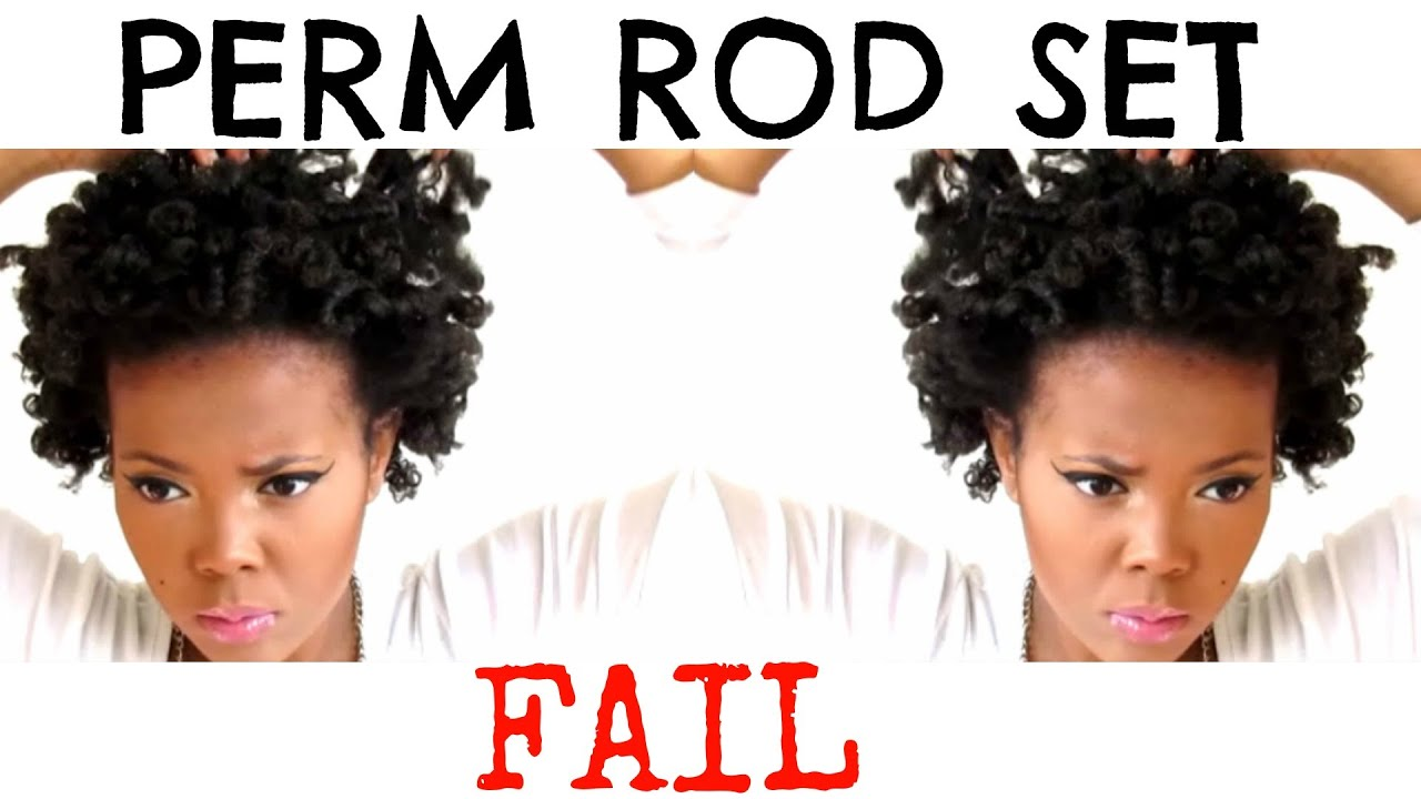 Perm Rod Set Fail On Thick Natural Hair Youtube