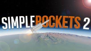 Building & Orbiting A Giant Rocketship  - The NEW Kerbal Space Program - SimpleRockets 2 Gameplay