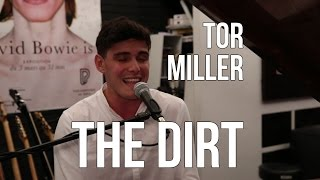 Tor Miller - The Dirt | Acoustic live session in Paris