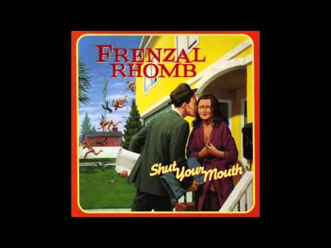Frenzal Rhomb - Everythings Fucked