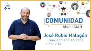 Comunidad AlumniUAH · José Rubio Malagón
