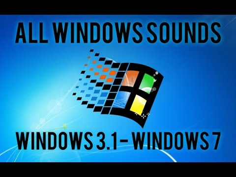 Windows Sounds (Windows 3.1 - Windows 7)