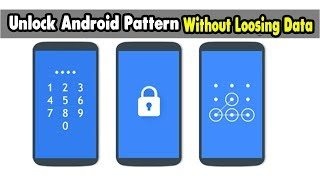 How to Unlock Android Pattern or Pin Lock without losing data Without USB Debugging 2018